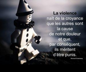 La violence naît de la croyance que les autres sont la cause de notre douleur