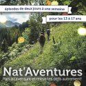 SEMINAIRE THEMATIQUE | Nat'Aventures : Pars à l'aventure et relève les défis autrement ! Spécial jeunes de 13 à 17 ans | Pascal Gremaud, Vincent Delfosse