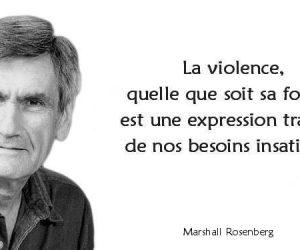 La violence est l'expression tragique de nos besoins insatisfaits