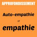 Approfondissement |  Auto-empathie et empathie | Pascal Gremaud