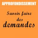 Approfondissement   L'art de la demande   Aurélie Jaecklé