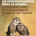 Séminaire thématique | La communication dans le couple : un chemin vers la connaissance de soi et de l'autre | Laurence Bruschweiler,  Nicolas Bagnoud, Caroline Daures